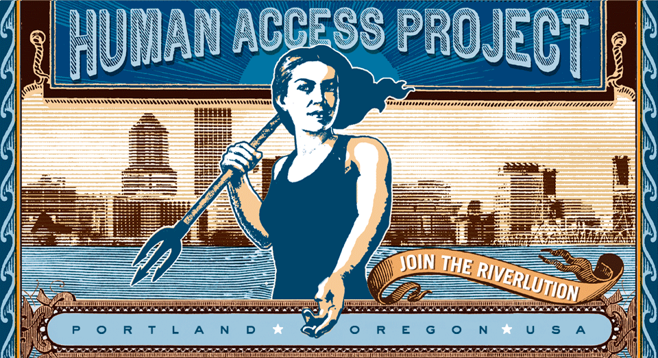 Human Access Project | Willamette River Recration Advocacy